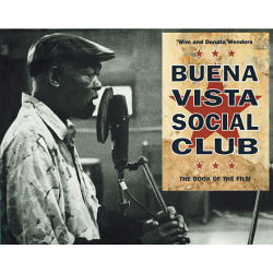 Buena Vista Social Club - Wim and Donata Wenders
