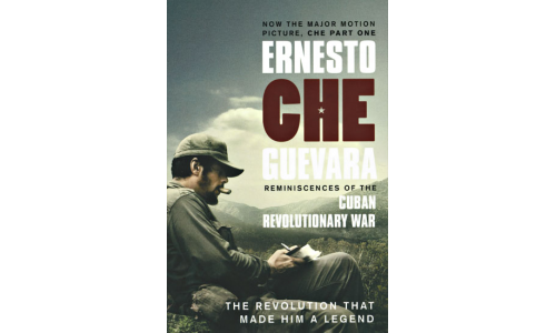 Reminiscences of the Cuban Revolutionary - Ernesto Che Guevara