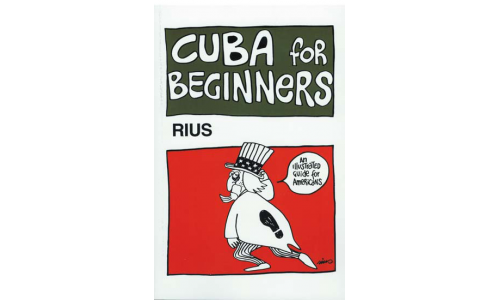 Cuba for Beginners - Rius