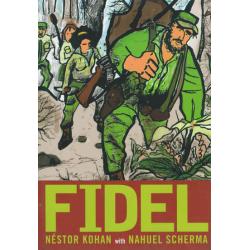 Fidel - Nestor Kohan & Nahuel Scherma