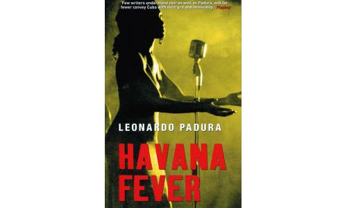Havana Fever - Leonardo Padura
