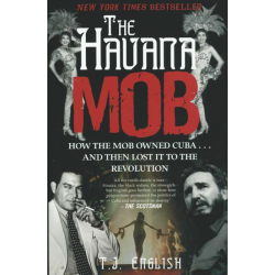 The Havana Mob - T.J. English