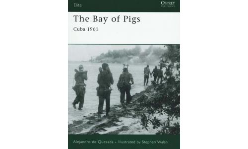 The Bay of Pigs (Cuba 1961) - Alejandro De Quesada
