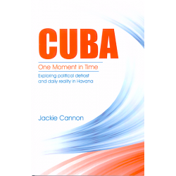 Cuba, One moment in time - Jackie Cannon