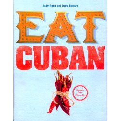 Eat Cuban - Andy Rose & Judy Bastyra