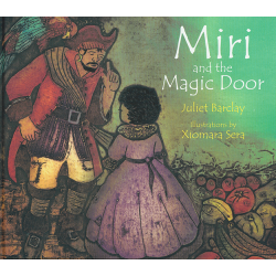 Miri and the Magic Door - Juliet Barclay