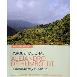 Parque Nacional Humboldt, la Naturaleza y el Hombre
