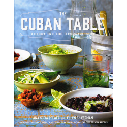 The Cuban Table - Ana Sofía Peláez &  Ellen Silverman