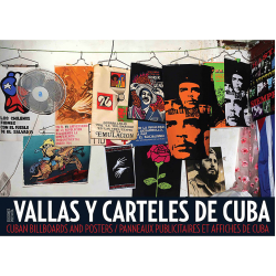 Cuban Billboards and Posters - Julio Larramendi & José Antonio Martínez Coronado